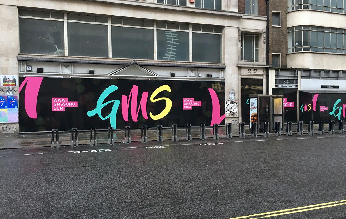 GMS Soho hoarding